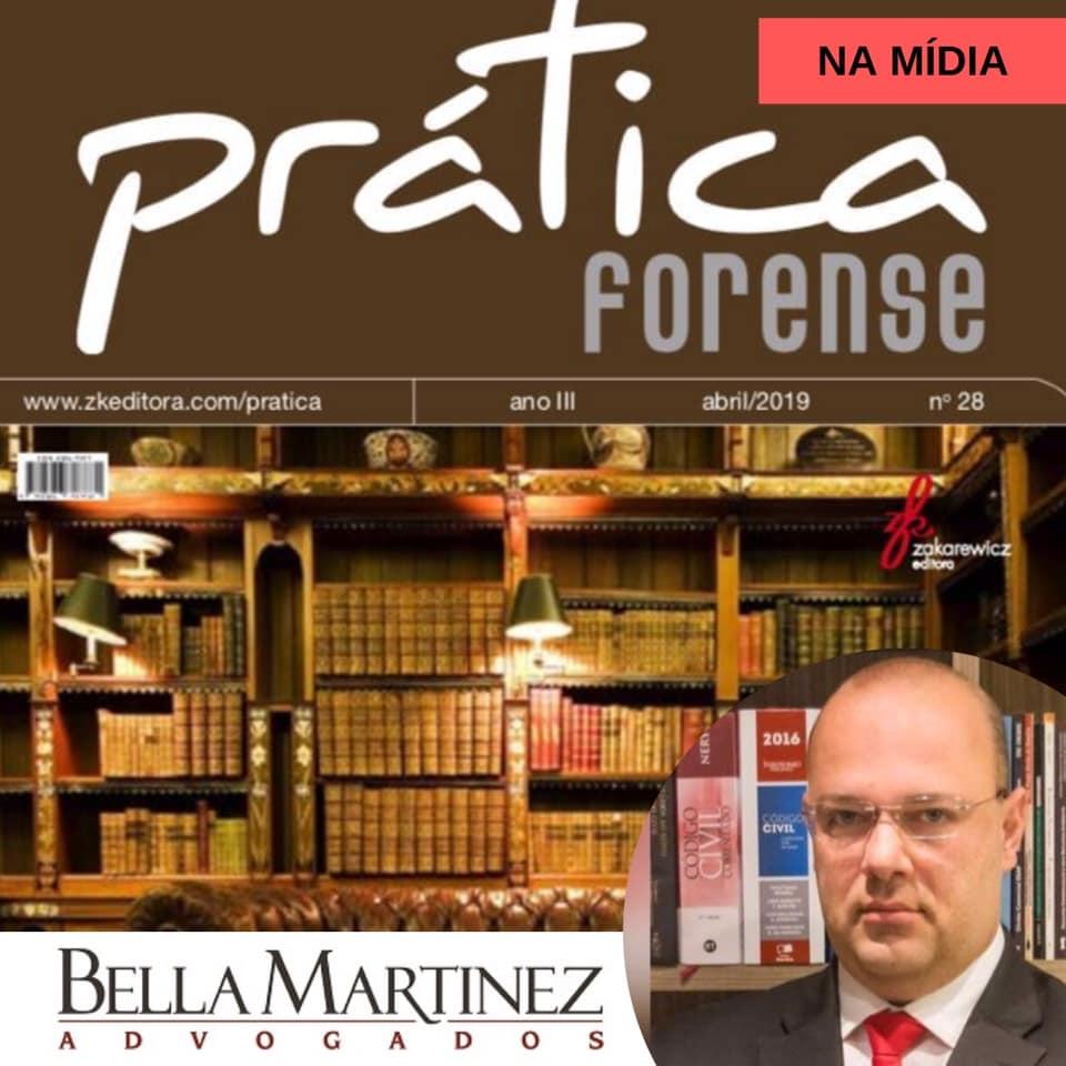 Revista Prática Forense publica artigo de Rodrigo Bella Martinez com o título: Responsabilidade do sócio após deixar a sociedade