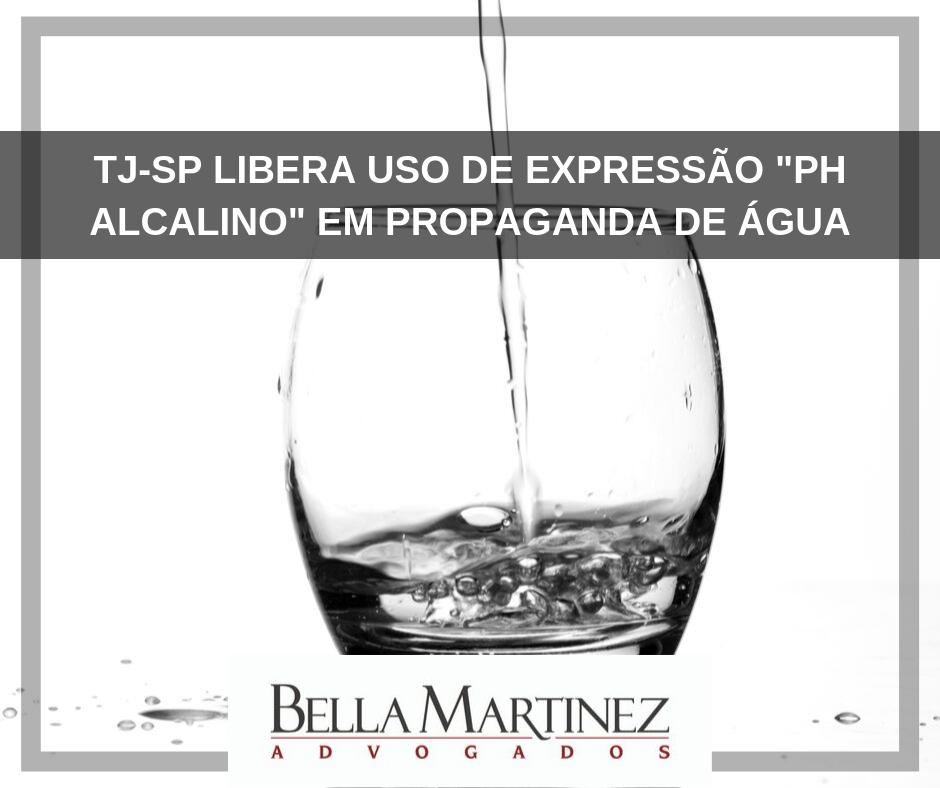 """TJ-SP libera uso de expressão """"PH alcalino"""" em propaganda de água"""